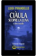 Ciàula scopre la luna e altre novelle - epub