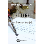 LETTERE: Storie in un incipit - carta