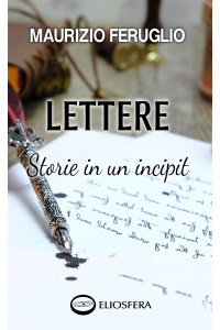 LETTERE. Storie in un incipit - carta