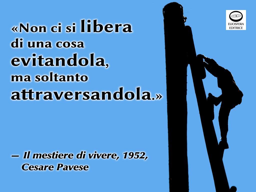 Liberarsi attraversando - Pavese