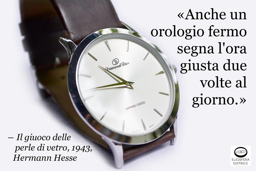 Orologio fermo segna ora - Hesse