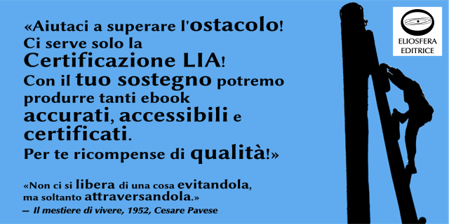 Progetto crowdfunding per la certificazione di ebook accessibili - LIA (Libri Italiani Accessibili)