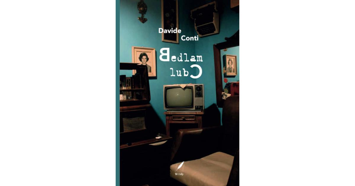 Bedlam Club - Davide Conti