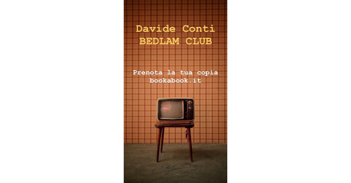 Bedlam Club - Davide Conti