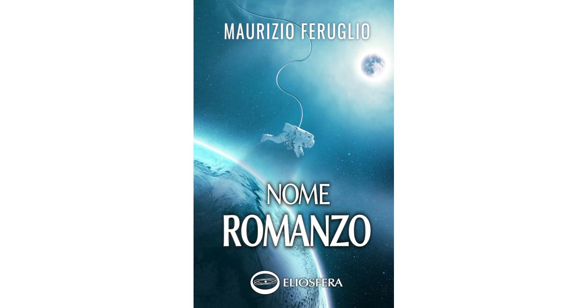 Sondaggio per il titolo del nuovo romanzo di Maurizio Feruglio