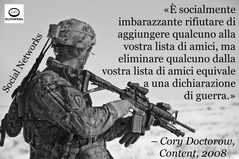 Amici social e dichiarazione di guerra - Doctorow